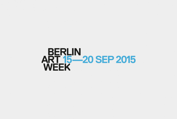 Berlin Art Week 2015 | 15. – 20. SEP | Empfehlungen & Highlights