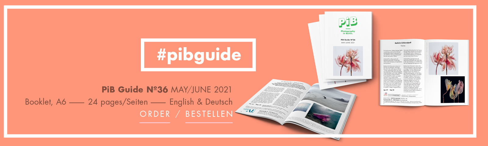 PiB Guide Nº36 MAY/JUNE 2021 © PiB Photography In Berlin. Cover Photo: Fairies II / 5, 2021 © Kathrin Linkersdorff. Solo Exhibition »FAIRIES« At Galerie Springer Berlin In Charlottenburg. Photos On Right Double Page (PiB Guide Nº36 Pp. 4 & 5): Top: Fairies II / 5, 2021; Bottom: Fairies I / 4, 2020 © Kathrin Linkersdorff, Courtesy Kathrin Linkersdorff & Galerie Springer Berlin. +++ PiB Guide Editor / V.i.S.d.P. / Art Direction: Julia Schiller @julia.schiller_ · Ele Studio Berlin · Www.ele-studio.de +++ Printed On 100% Recycling Paper In Berlin-Köpenick By Altmann-druck