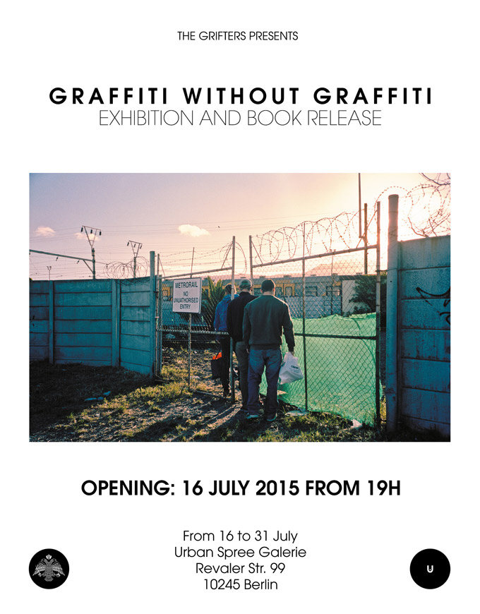 GRAFFITI WITHOUT GRAFFITI | Exhibition & Book Release At Urban Spree, Presented By The Grifters. Image © The Grifters