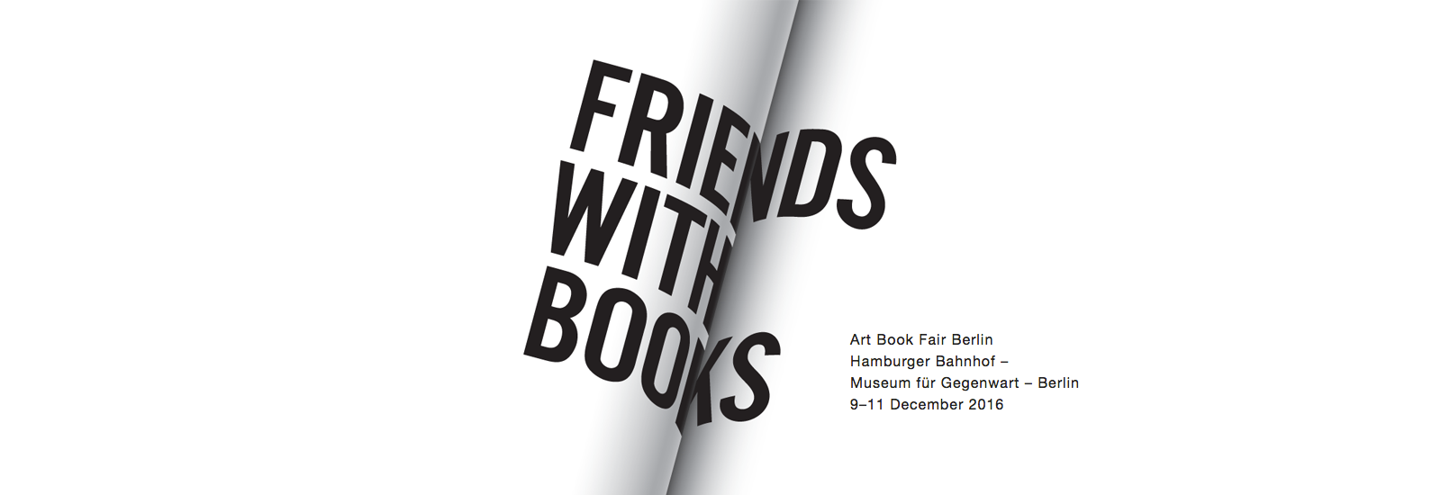 Hamburger Bahnhof | FRIENDS WITH BOOKS – ART BOOK FAIR BERLIN 2016