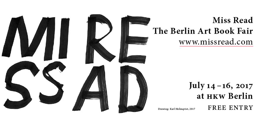 Miss Read: The Berlin Art Book Fair 2017 | Poster Created By Karl Holmqvist