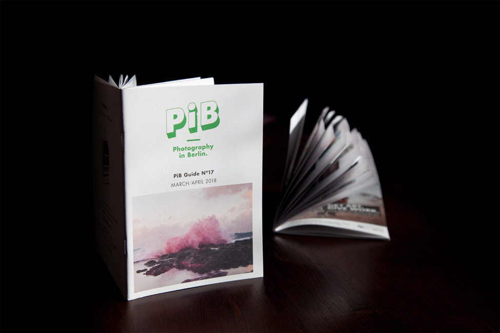 The PiB Guide Nº17 | March/April 2018 © PiB – Photography In Berlin. #pibguide. Cover Photo © Inka And Niclas 2018.
