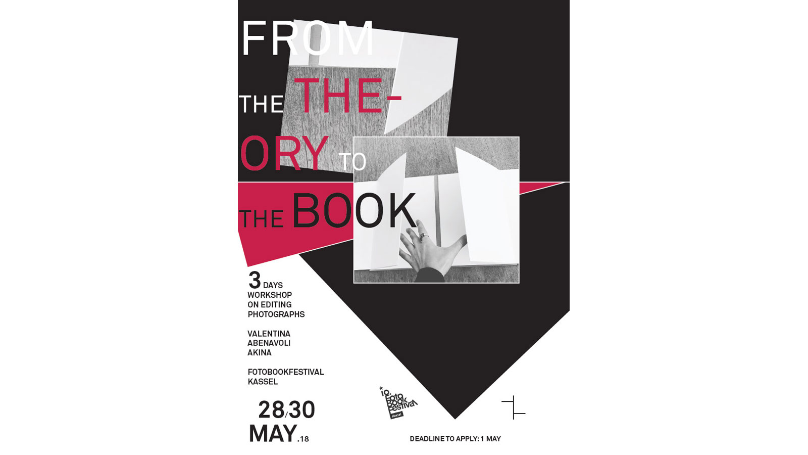 FOTOBOOKFESTIVAL KASSEL 2018 |Workshop »FROM THE THEORY TO THE BOOK« With Valentina Abenavoli / AKINA Books