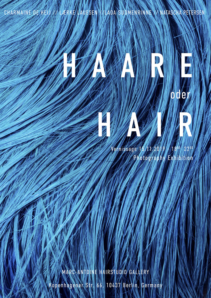Marc-Antoine Hairstudio Gallery | Haare Oder Hair, Group Exhibition, Poster