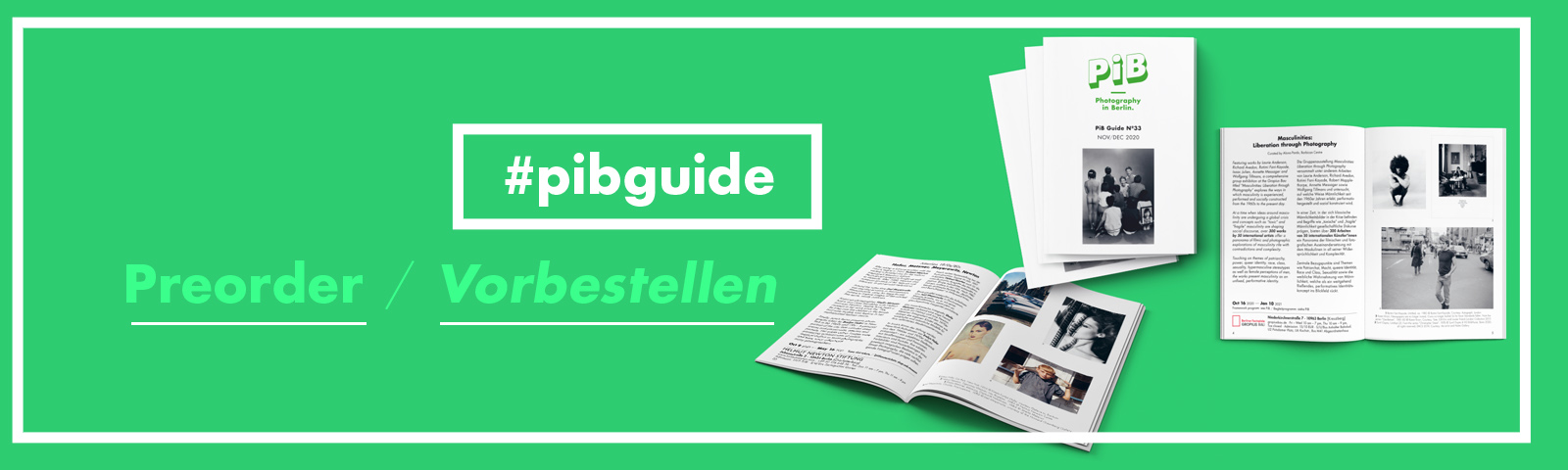Pre-order Your PiB Guide Nº35 MAR/APR 2021, Published By PiB (Photography In Berlin)!